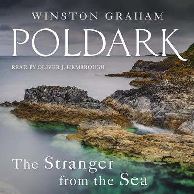 The Stranger from the Sea: A Novel of Cornwall, 1810-1811 Audiobook, by