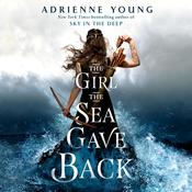 The Girl the Sea Gave Back: A Novel Audiobook, by Adrienne Young
