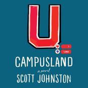 Campusland: A Novel Audiobook, by Scott Johnston