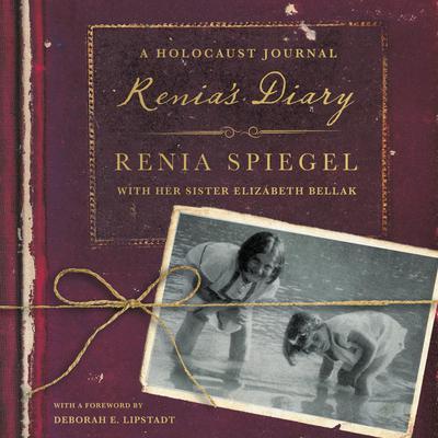 Renias Diary: A Holocaust Journal Audiobook, by Renia Spiegel