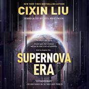 Supernova Era Audiobook, by Cixin Liu