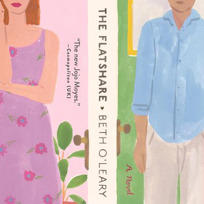 The Flatshare: A Novel Audiobook, by Beth O'Leary