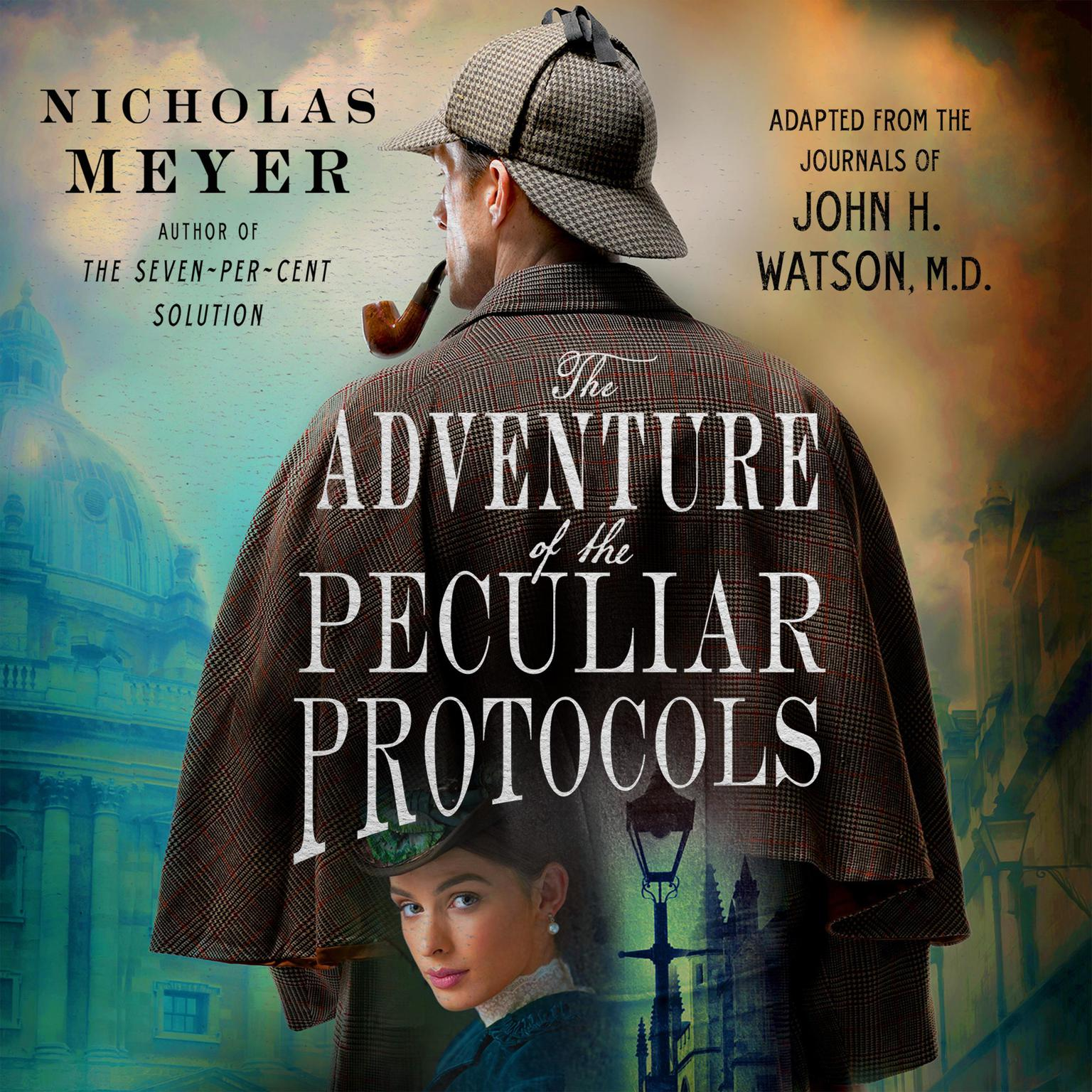 Printable The Adventure of the Peculiar Protocols: Adapted from the Journals of John H. Watson, M.D. Audiobook Cover Art
