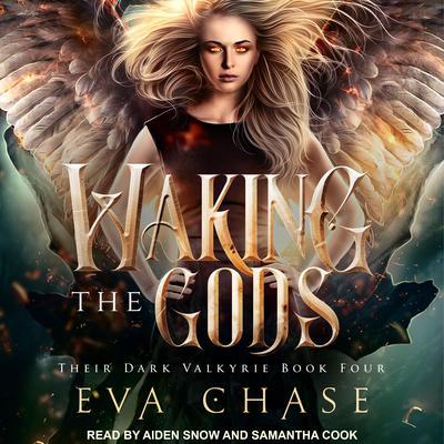 Waking the Gods: A Reverse Harem Urban Fantasy Audiobook, by Eva Chase