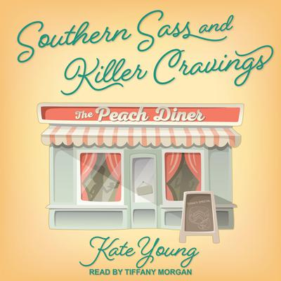 Southern Sass and Killer Cravings Audiobook, by