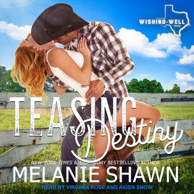 Teasing Destiny Audiobook, by Melanie Shawn