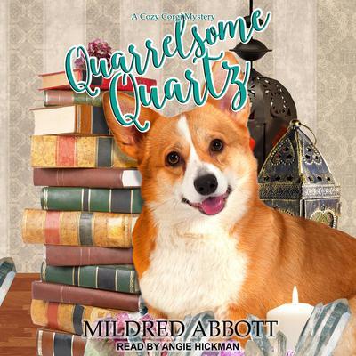 Quarrelsome Quartz Audiobook, by Mildred Abbott