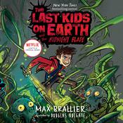 The Last Kids on Earth and the Midnight Blade Audiobook, by Max Brallier