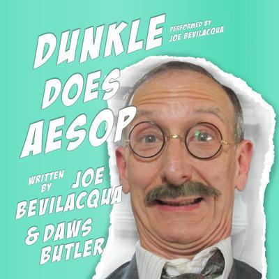 Dunkle Does Aesop Audiobook, by Joe Bevilacqua