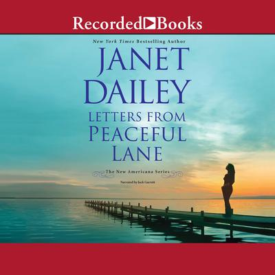 Letters from Peaceful Lane Audiobook, by Janet Dailey