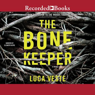 The Bone Keeper Audiobook, by Luca Veste