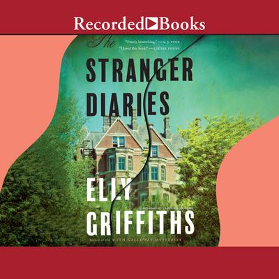The Stranger Diaries Audiobook, by Elly Griffiths