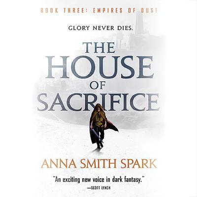 The House of Sacrifice Audiobook, by Anna Smith Spark
