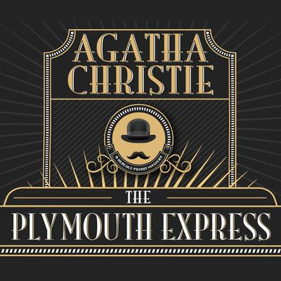 The Plymouth Express Audiobook, by Agatha Christie