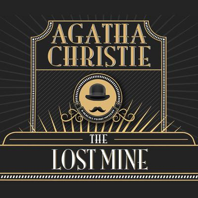 The Lost Mine Audiobook, by Agatha Christie