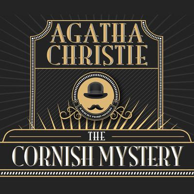 The Cornish Mystery Audiobook, by Agatha Christie