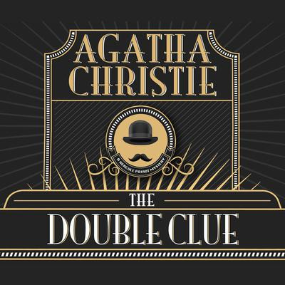 The Double Clue Audiobook, by Agatha Christie