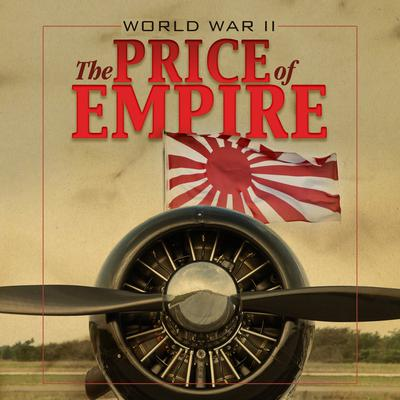 World War II: Price of Empire Audiobook, by Michael Cove