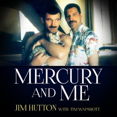Mercury and Me Audiobook, by Jim Hutton