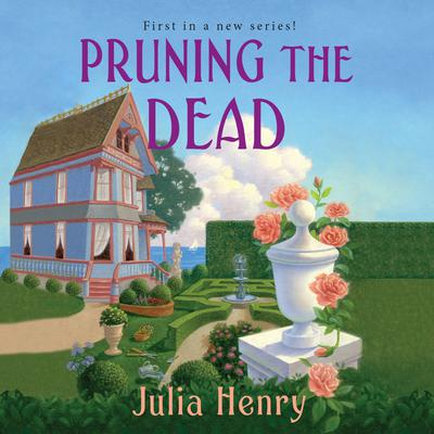 Pruning the Dead Audiobook, by Julia Henry