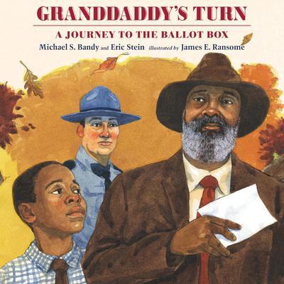 Granddaddys Turn: A Journey to the Ballot Box Audiobook, by Michael S. Bandy