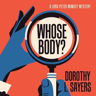 Whose Body? Audiobook, by