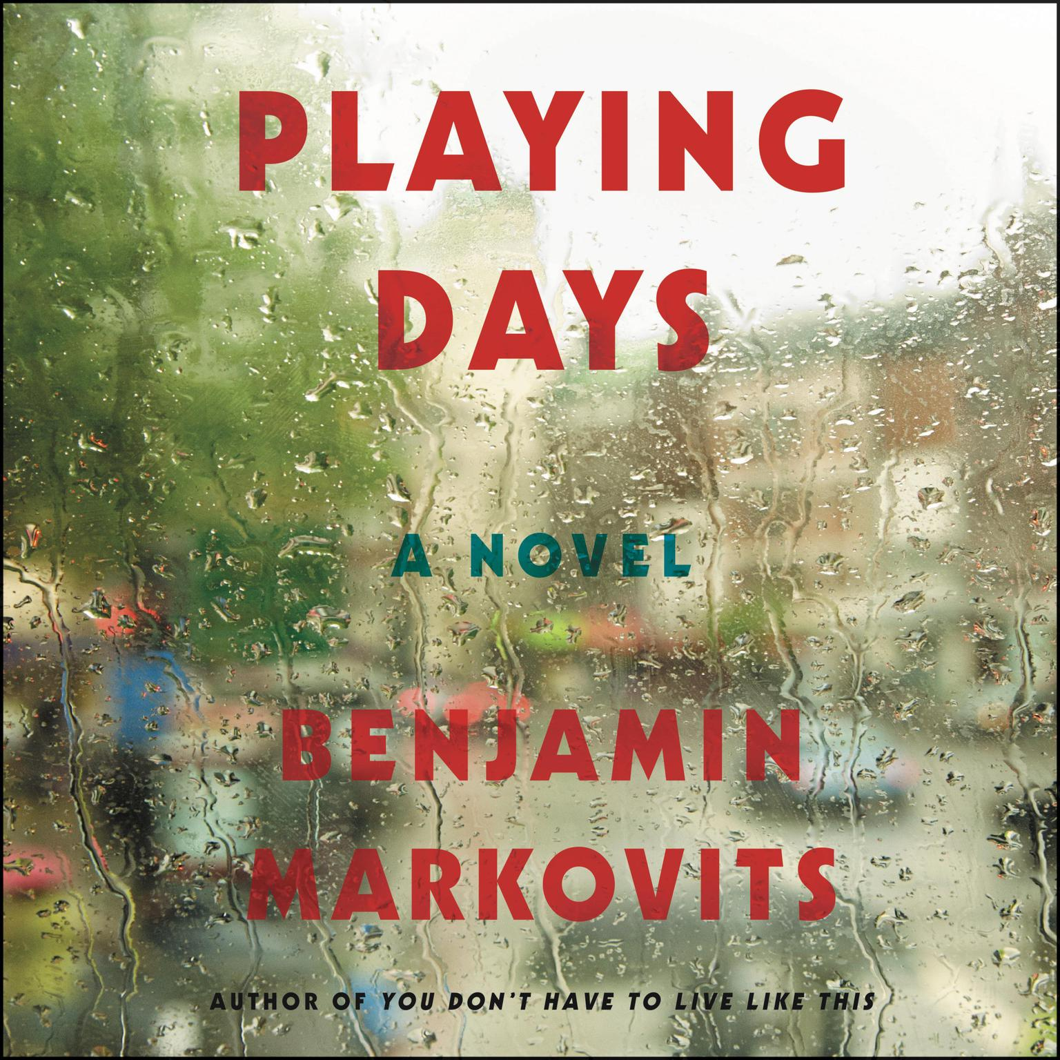 Printable Playing Days: A Novel Audiobook Cover Art