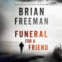 Funeral for a Friend: A Jonathan Stride Novel Audiobook, by Brian Freeman
