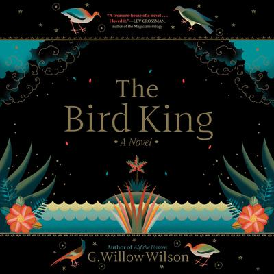 The Bird King Audiobook, by G. Willow Wilson