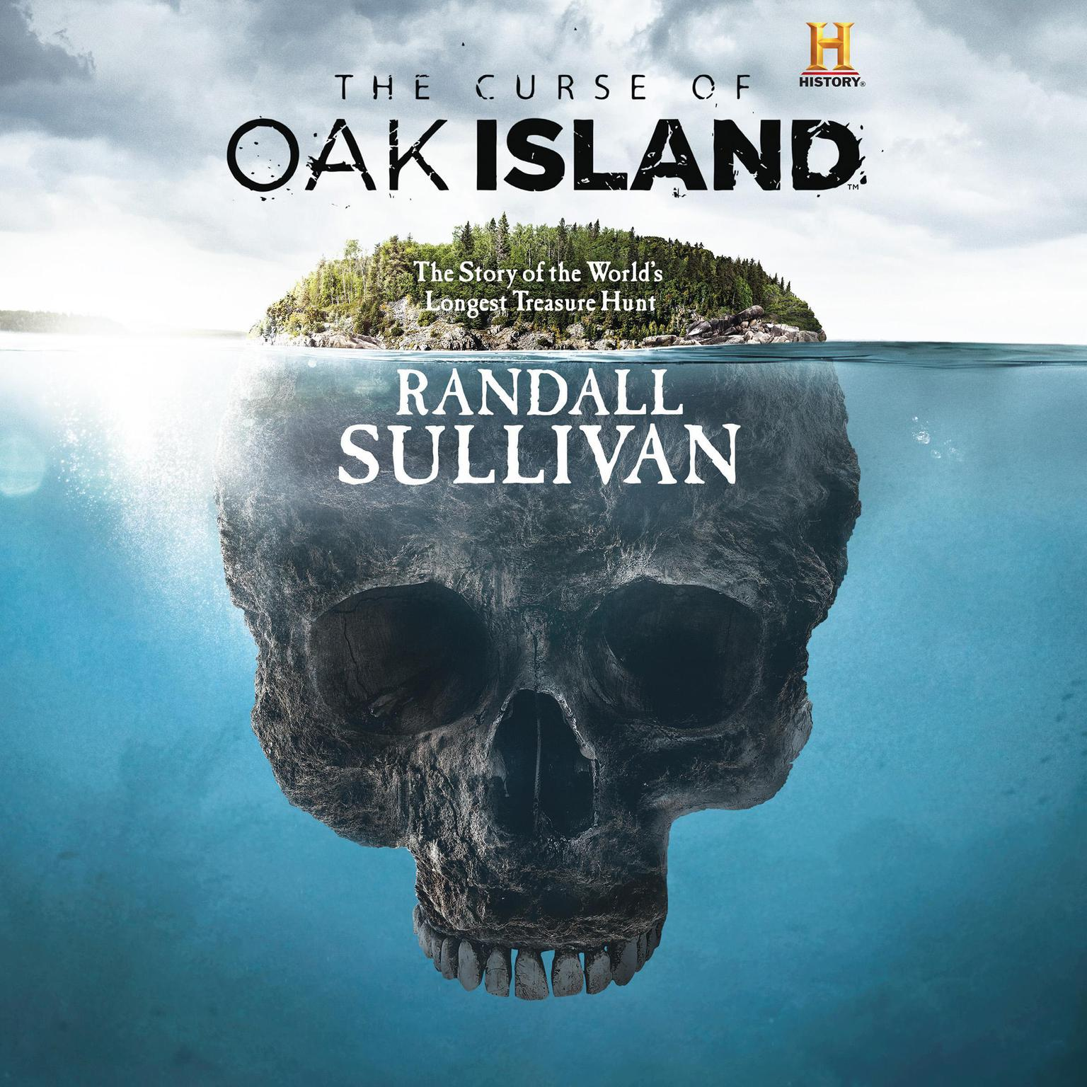 Printable The Curse of Oak Island: The Story of the World's Longest Treasure Hunt Audiobook Cover Art