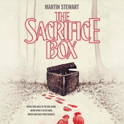 The Sacrifice Box Audiobook, by Martin Stewart