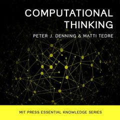 Computational Thinking Audiobook, by Matti Tedre, Peter J. Denning