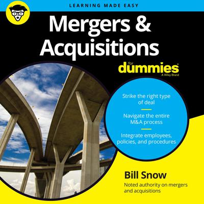 Mergers & Acquisitions for Dummies Audiobook, by Bill Snow