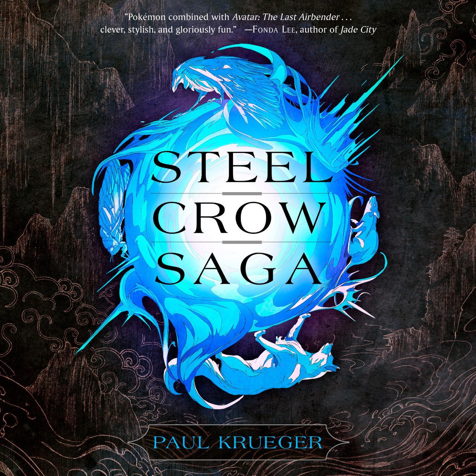 Steel Crow Saga Audiobook, by Paul Krueger