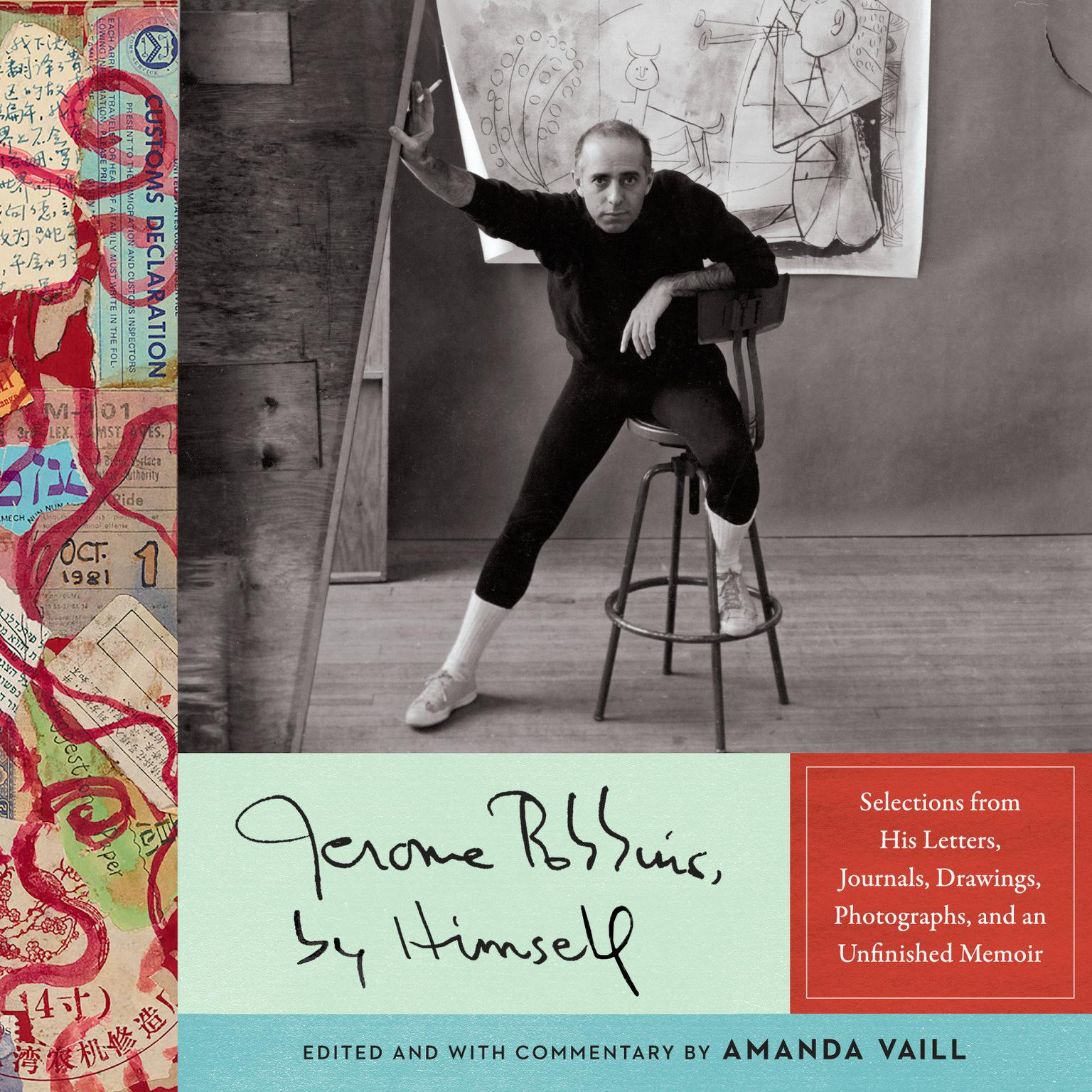Printable Jerome Robbins, by Himself: Selections from His Letters, Journals, Drawings, Photographs, and an Unfinished Memoir Audiobook Cover Art