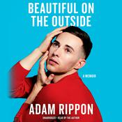 Beautiful on the Outside: A Memoir Audiobook, by Adam Rippon