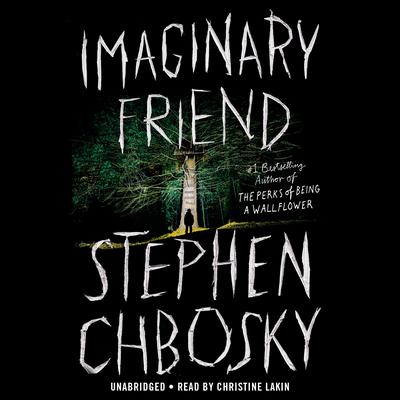 Imaginary Friend Audiobook, by Stephen Chbosky