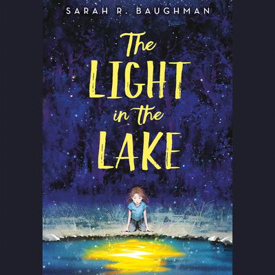 The Light in the Lake Audiobook, by Sarah R. Baughman