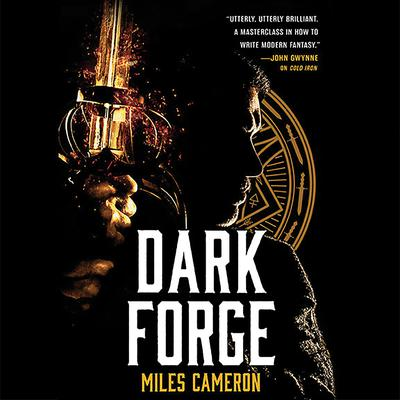 Dark Forge Audiobook, by Miles Cameron