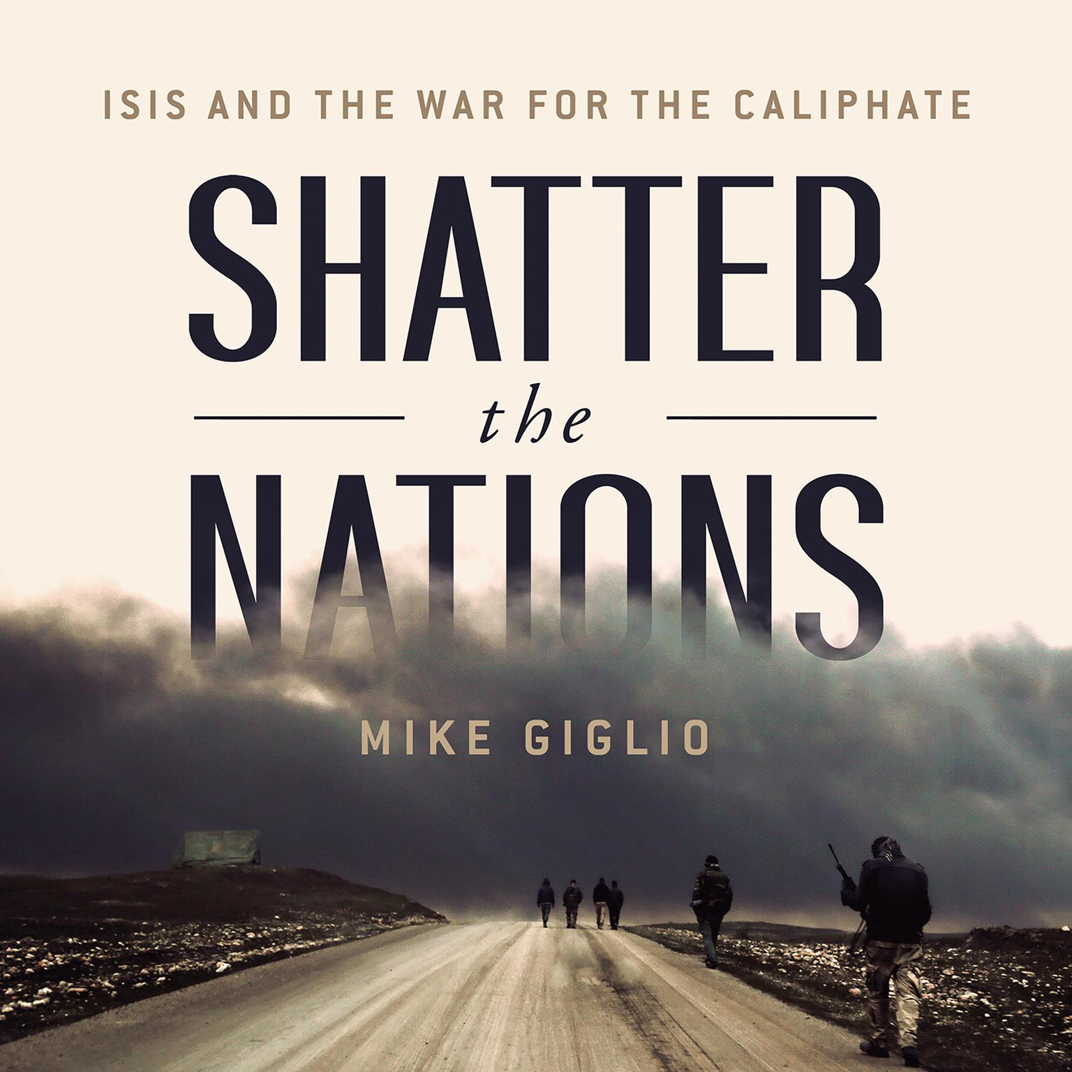 Printable Shatter the Nations: ISIS and the War for the Caliphate Audiobook Cover Art