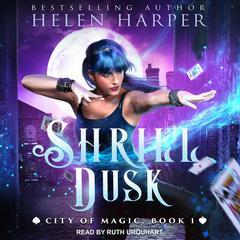 Shrill Dusk Audiobook, by Helen Harper