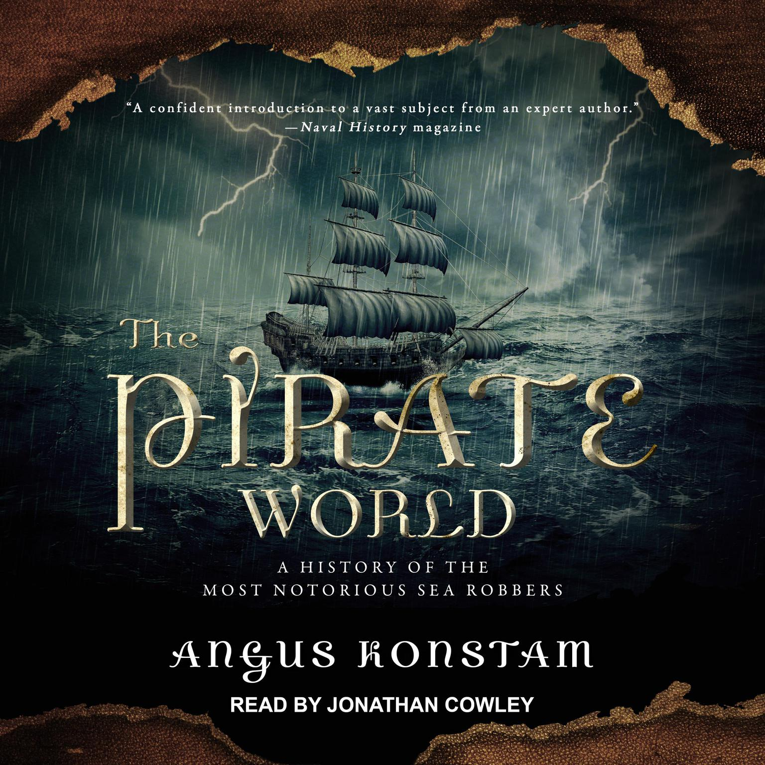 The Pirate World: A History of the Most Notorious Sea Robbers Audiobook, by Angus Konstam