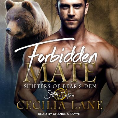 Forbidden Mate: A Shifting Destinies Romance Audiobook, by Cecilia Lane