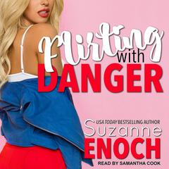 Flirting With Danger Audiobook, by Suzanne Enoch