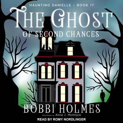 The Ghost of Second Chances Audiobook, by Bobbi Holmes