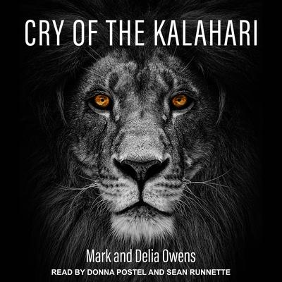 Cry of the Kalahari Audiobook, by Mark Owens