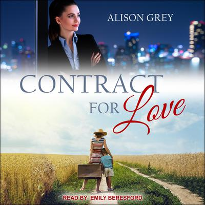 Contract for Love Audiobook, by Alison Grey