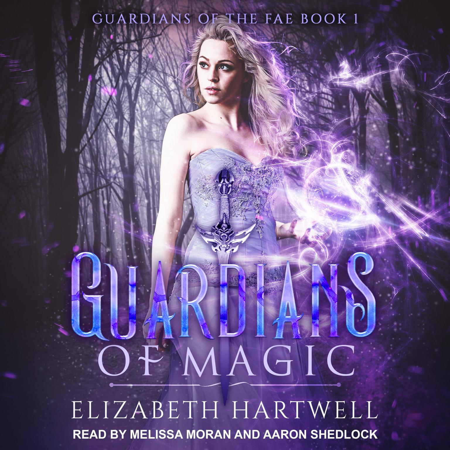 Guardians of Magic: A Reverse Harem Paranormal Fantasy Romance Audiobook, by Elizabeth Hartwell