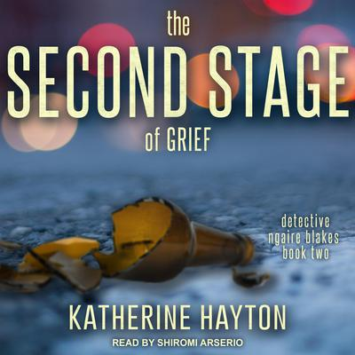 The Second Stage of Grief Audiobook, by Katherine Hayton