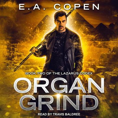 Organ Grind Audiobook, by E.A. Copen